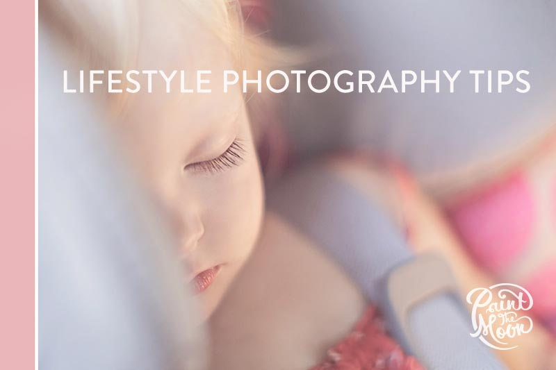 Lifestyle Photography Tips